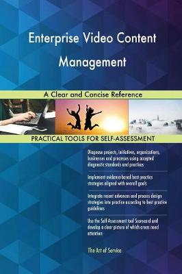 Enterprise Video Content Management a Clear and Concise Reference (Paperback)