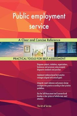 Public Employment Service a Clear and Concise Reference (Paperback)