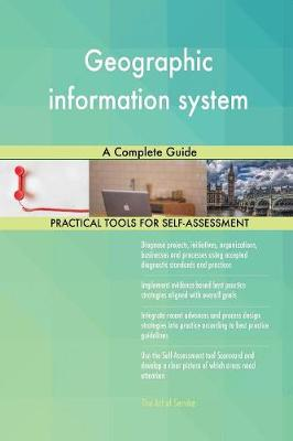 Geographic Information System a Complete Guide (Paperback)