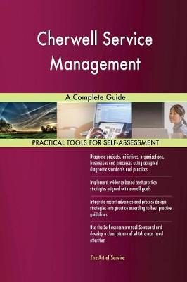 Cherwell Service Management a Complete Guide (Paperback)