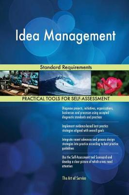 Idea Management Standard Requirements (Paperback)