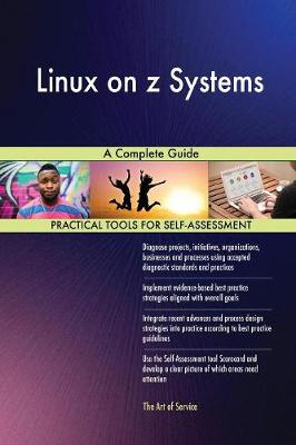 Linux on Z Systems a Complete Guide (Paperback)