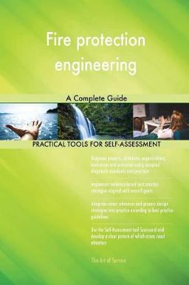 Fire Protection Engineering a Complete Guide (Paperback)