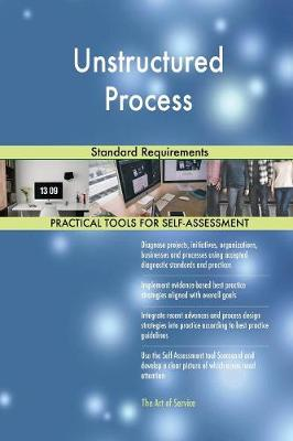 Unstructured Process Standard Requirements (Paperback)