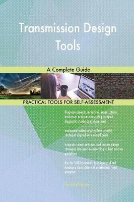 Transmission Design Tools a Complete Guide (Paperback)