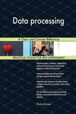 Data Processing a Clear and Concise Reference (Paperback)