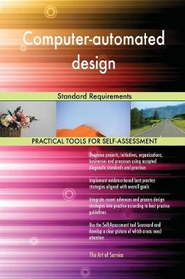 Computer-Automated Design Standard Requirements (Paperback)