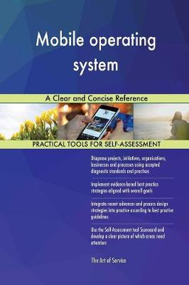 Mobile Operating System a Clear and Concise Reference (Paperback)