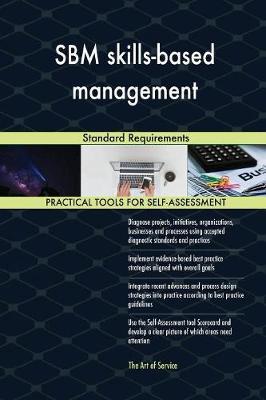 Sbm Skills-Based Management Standard Requirements (Paperback)