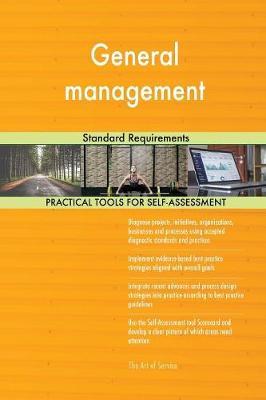 General Management Standard Requirements (Paperback)
