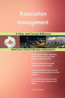 Association Management a Clear and Concise Reference (Paperback)