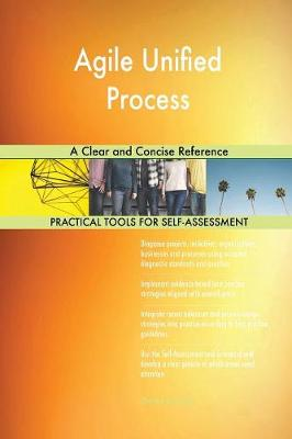 Agile Unified Process a Clear and Concise Reference (Paperback)