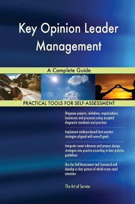 Key Opinion Leader Management a Complete Guide (Paperback)