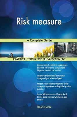 Risk Measure a Complete Guide (Paperback)