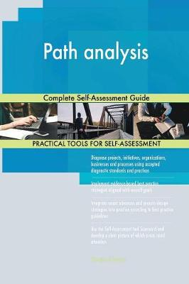 Path Analysis Complete Self-Assessment Guide (Paperback)