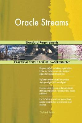 Oracle Streams Standard Requirements (Paperback)