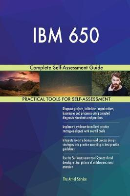 IBM 650 Complete Self-Assessment Guide (Paperback)