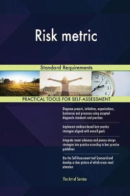 Risk Metric Standard Requirements (Paperback)