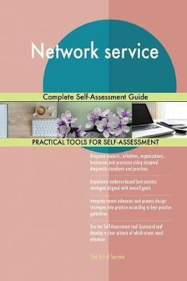 Network Service Complete Self-Assessment Guide (Paperback)