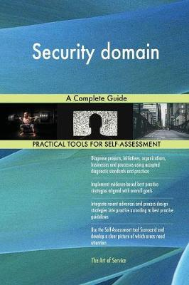 Security Domain a Complete Guide (Paperback)