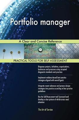 Portfolio Manager a Clear and Concise Reference (Paperback)