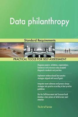 Data Philanthropy Standard Requirements (Paperback)