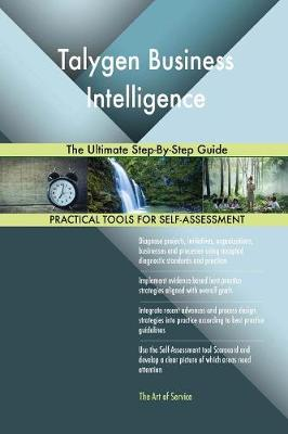 Talygen Business Intelligence the Ultimate Step-By-Step Guide (Paperback)