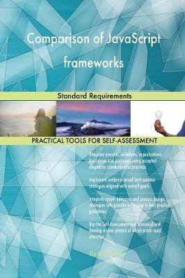 Comparison of JavaScript Frameworks Standard Requirements (Paperback)