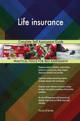 Life Insurance Complete Self-Assessment Guide (Paperback)