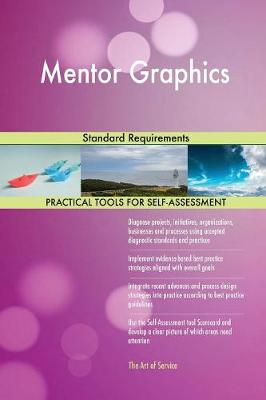Mentor Graphics Standard Requirements (Paperback)