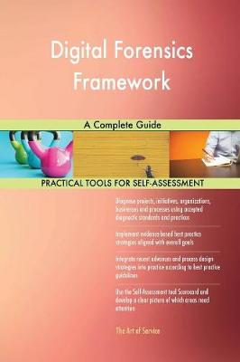 Digital Forensics Framework a Complete Guide (Paperback)