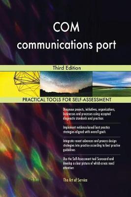 Com Communications Port Third Edition (Paperback)