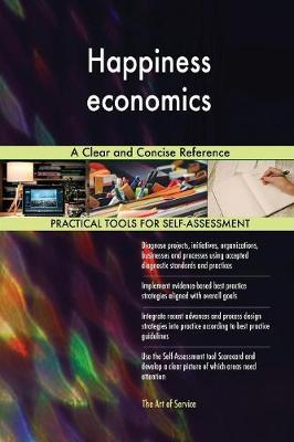 Happiness Economics a Clear and Concise Reference (Paperback)