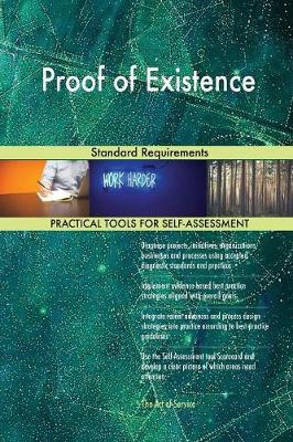 Proof of Existence Standard Requirements (Paperback)