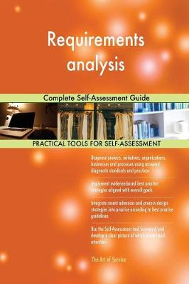 Requirements Analysis Complete Self-Assessment Guide (Paperback)