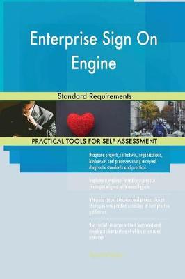 Enterprise Sign on Engine Standard Requirements (Paperback)