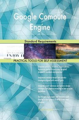 Google Compute Engine Standard Requirements (Paperback)