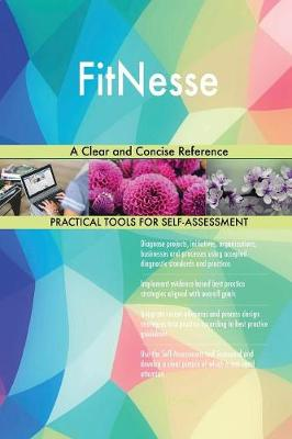 Fitnesse a Clear and Concise Reference (Paperback)