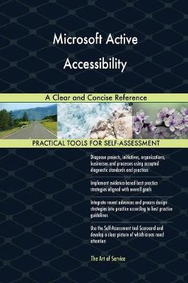 Microsoft Active Accessibility a Clear and Concise Reference (Paperback)