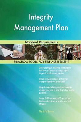 Integrity Management Plan Standard Requirements (Paperback)