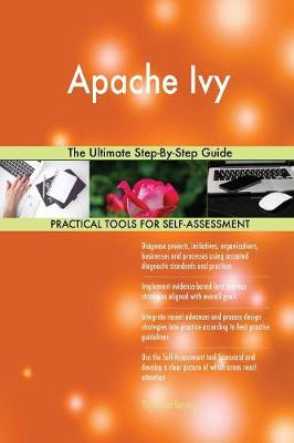 Apache Ivy the Ultimate Step-By-Step Guide (Paperback)