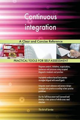 Continuous Integration a Clear and Concise Reference (Paperback)