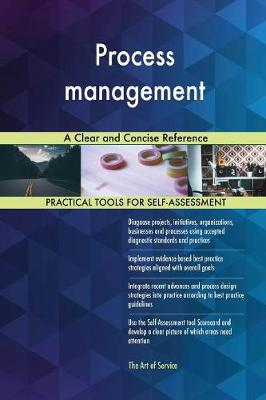 Process Management a Clear and Concise Reference (Paperback)
