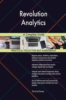 Revolution Analytics a Complete Guide (Paperback)