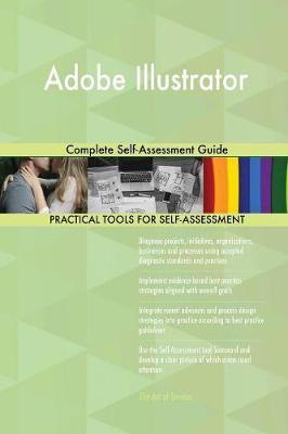 Adobe Illustrator Complete Self-Assessment Guide (Paperback)