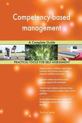 Competency-Based Management a Complete Guide (Paperback)