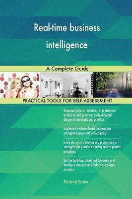 Real-Time Business Intelligence a Complete Guide (Paperback)