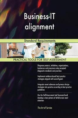 Business-It Alignment Standard Requirements (Paperback)