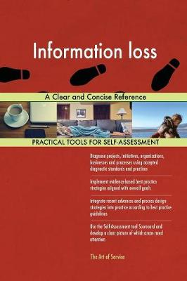 Information Loss a Clear and Concise Reference (Paperback)