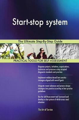 Start-Stop System the Ultimate Step-By-Step Guide (Paperback)